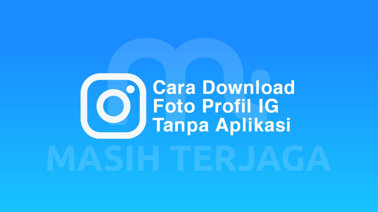 Cara Download Foto Profil IG