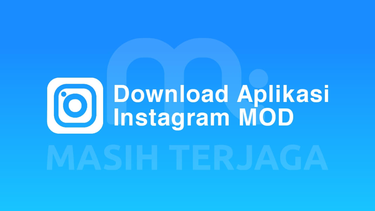 Download Instagram MOD APK Terbaru